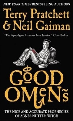 Good Omens: The Nice and Accurate Prophecies of Agnes Nutter, Witch by Terry Pratchett and Neil Gaiman
