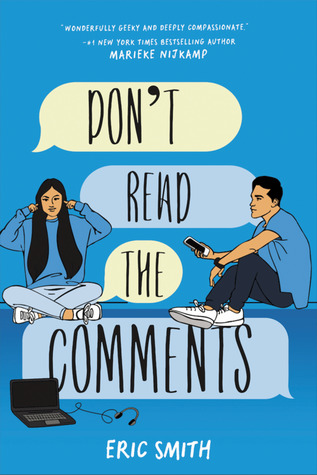 Don't Read the Comments by Eric Smith – ARC