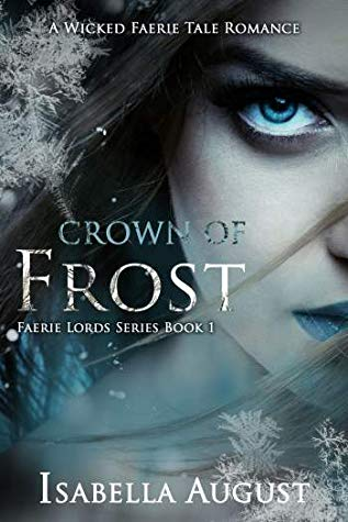 Crown of Frost by Isabella August – ARC