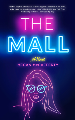 The Mall by Megan McCafferty