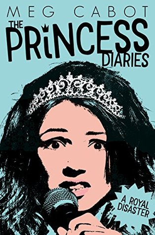 A Royal Disaster (The Princess Diaries) by Meg Cabot
