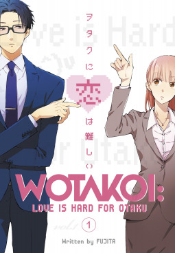 Wotakoi : Love Is Hard For An Otaku Vol. 1 by Fujita
