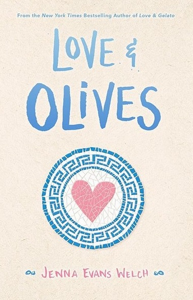 Love & Olives by Jenna Evans Welch