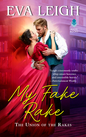My Fake Rake by Eva Leigh