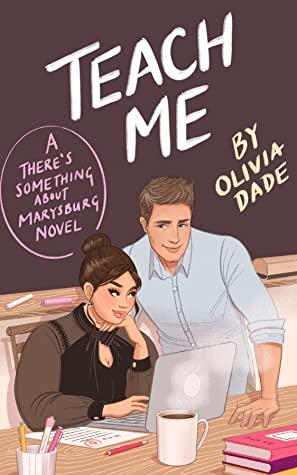 Teach Me by Olivia Dade