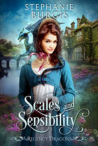Scales and Sensibility by Stephanie Burgis